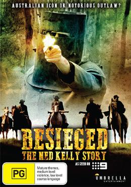 besieged---the-ned-kelly-story